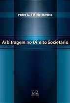 ARBITRAGEM NO DIREITO SOCIETÁRIO