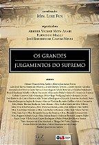 OS GRANDES JULGAMENTOS DO SUPREMO