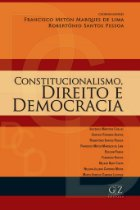 Constitucionalismo, Direito e Democracia
