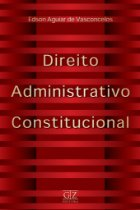 Direito Administrativo Constitucional