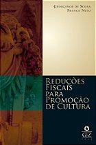 Reduções Fiscais para Promoção de Cultura