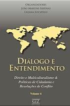 Diálogo e Entendimento - Vol 4