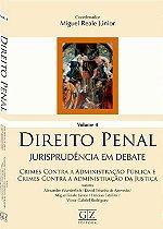 Direito Penal - Jurisprudência em Debate - Vol 4