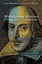 MEDIDA POR MEDIDA - O Direito em Shakespeare - 4ª edição - Revisada e ampliada