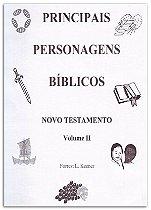 Principais Personagens Bíblicos - Novo Testamento (Espiral)