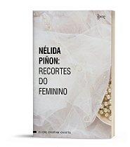 Nélida Piñon: recortes do feminino