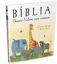 Bíblia Thomas Nelson para Crianças - Sally Ann Wright e Honor Ayres