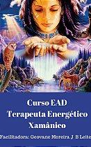 CURSO EAD FORMAÇÃO EM TERAPEUTA ENERGÉTICO XAMÂNICO