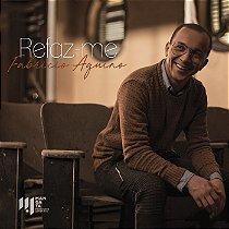 """CD """"Refaz-me"""" - Fabricio Aquino"""
