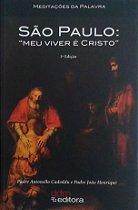Livro São Paulo '' meu viver é Cristo''