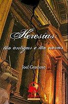 Livro Heresias : Tão Antigas e Tão Novas