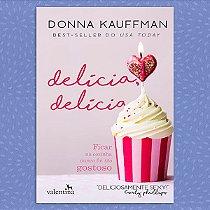 Delícia, Delícia | Donna Kauffman