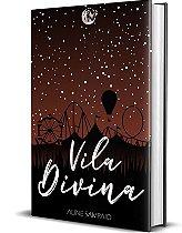 Vila Divina - Aline Sampaio