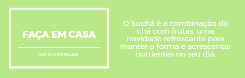 Sucha, Combinação de Chá com Suco de Frutas. Chá emagrecedor