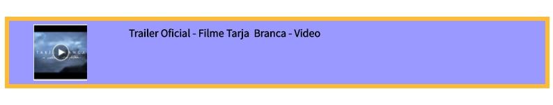 Trailer Filme Tarja Branca