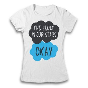 Camiseta A Culpa É Das Estrelas - The Fault in Our Stars / Okay
