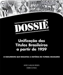 Dossiê - Unificação dos Títulos Brasileiros a partir de 1959 - com dedicatória do autor + frete grátis