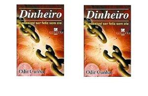 Dois exemplares de Dinheiro, é possível ser feliz sem ele + dedicatória do autor + frete grátis