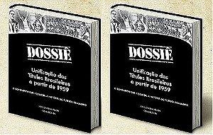2 exemplares do Dossiê - Unificação dos Títulos Brasileiros a partir de 1959 + com dedicatória do autor + frete grátis por apenas 62 reais