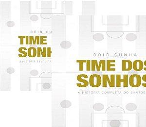2 exemplares do Time dos Sonhos + dedicatória do autor + frete grátis + 3 ebooks por apenas 62 reais