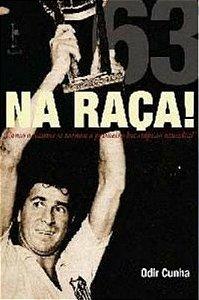 Na Raça! A história do bicampeonato mundial do Santos - Versão PDF (o livro será entregue pelo e-mail que você indicar) por apenas R$ 4,50