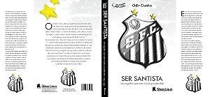 Ser Santista, um orgulho que nem todos podem ter - Versão PDF - por apenas R$ 4,50