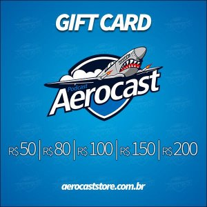 Vale Presente (GIFT CARD) Aerocast Store