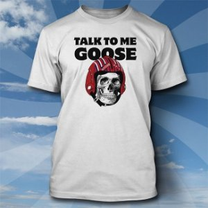 Camiseta Talk To Me Goose