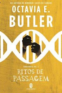 Ritos de passagem - Butler, Octavia E