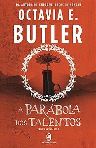 A parábola dos talentos - Butler, Octavia