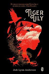 Tiger Lily - Anderson, Jodi Lynn