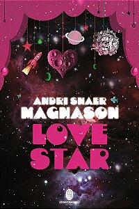 LoveStar - Magnason, Andri Snær