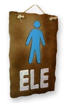 Placa para banheiro ELE .