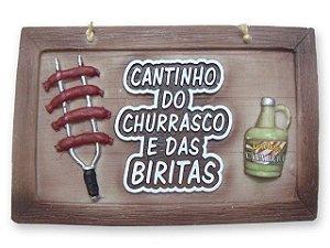 Placa Cantinho do Churrasco e das Biritas .