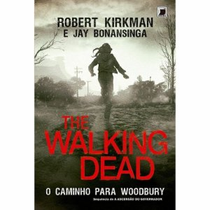 The Walking Dead - o Caminho Para Woodbury vol 02