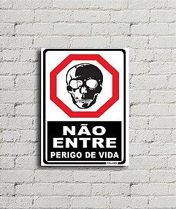 Placa de parede Perigo de Vida