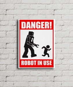 Placa de parede Danger Robot In Use