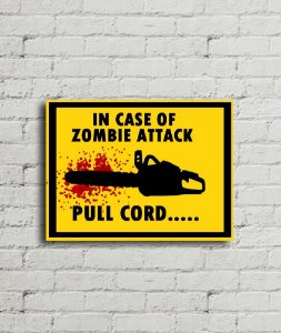 Placa de parede In Case Of Zombie Attack