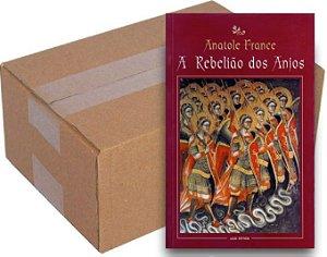 ATACADO - A Rebelião dos Anjos - Anatole France