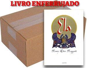 ATACADO - Ela - Henry Rider Haggard - ENFERRUJADO