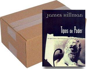 ATACADO - Tipos de Poder - James Hillman
