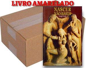 ATACADO - Nascer não Basta - Luigi Zoja