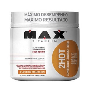 2HOT - 360g - MAX Titanium