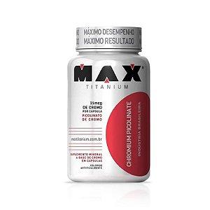 Picolinato de Cromo Inibidor de Apetite - 60 Caps - Max Titanium