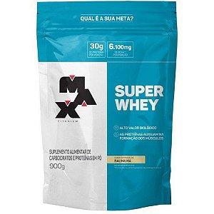 Super Whey 900g - Refil - Max Titanium