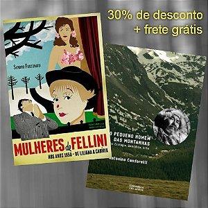 Mulheres de Fellini nos Anos 1950 + O Pequeno Homem das Montanhas