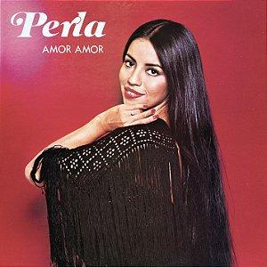 CD Perla Paraguaia - Amor, Amor \ Em Espanhol