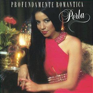Perla Paraguaia - CD Profundamente Romantica \ Em Espanhol