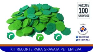 RECORTE PARA GRAVATA PET EM EVA