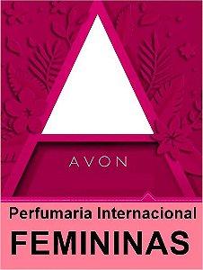 COLEÇÃO VIP AVON INTERNACIONAL - FEMININAS